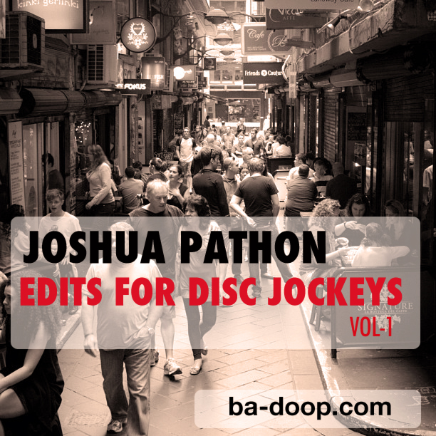 Joshua-Pathon-Edits-For-Disc-Jockeys-Vol-1_Ba-Doop.com